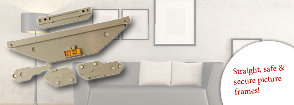 Straight, safe & secure picture frames!